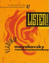 Mayakovsky, Vladimir Listen!