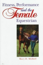 Midkiff, Mary D. Fitness, Performance, and the Female Equestrian