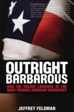 Feldman, Jeffrey Outright Barbarous