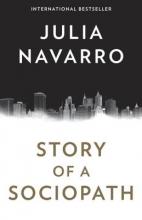 Navarro, Julia Story of a Sociopath