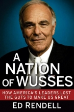 Rendell, Ed A Nation of Wusses