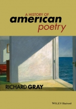 Gray, Richard History of American Poetry