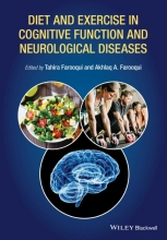 Farooqui, Akhlaq A. Diet and Exercise in Cognitive Function and Neurological Diseases