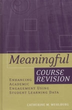 Wehlburg, Catherine M. Meaningful Course Revision