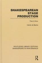 De Banke, Cécile Shakespearean Stage Production