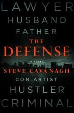 Cavanagh, Steve The Defense