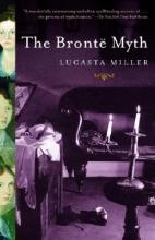 Miller, Lucasta The Bronte Myth