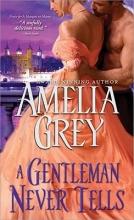 Grey, Amelia A Gentleman Never Tells