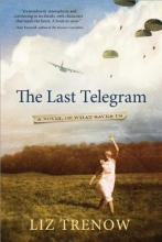 Trenow, Liz The Last Telegram