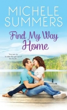 Summers, Michele Find My Way Home