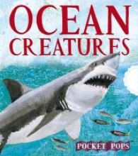 Young, Sarah Ocean Creatures: A Three-Dimensional Expanding Pocket Guide