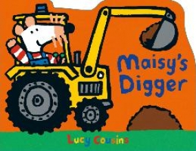 Cousins, Lucy Maisy`s Digger