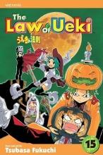 Fukuchi, Tsubasa The Law of Ueki, Vol. 15