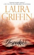 Griffin, Laura Unspeakable