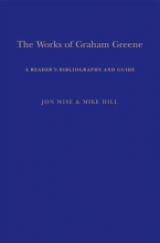 Hill, Mike The Works of Graham Greene