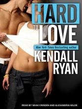 Ryan, Kendall Hard to Love