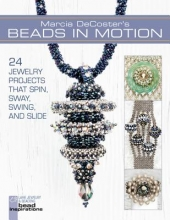 Marcia DeCoster Marcia DeCoster`s Beads in Motion