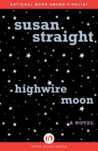 Straight, Susan Highwire Moon