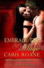 Roane, Caris Embrace the Magic