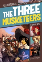 Stahlberg, L. R.,   Cabrera, Eva Alexander Dumas`s The Three Musketeers
