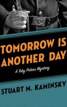 Kaminsky, Stuart M. Tomorrow Is Another Day