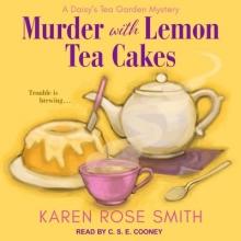 Smith, Karen Rose Murder with Lemon Tea Cakes