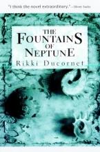 Ducornet, Rikki Fountains of Neptune