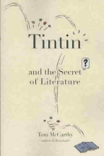 McCarthy, Tom Tintin and the Secret of Literature