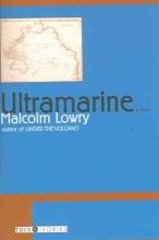Lowry, Malcolm Ultramarine
