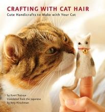 Kaori Tsutaya Crafting With Cat Hair