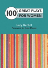 Kerbel, Lucy 100 Great Plays for Women
