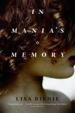 Birnie, Lisa In Mania`s Memory