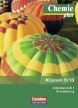 Chemie plus 9./10. - Sekundarstufe 1 - Neubearbeitung - Brandenburg