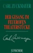 Zuckmayer, Carl Der Gesang im Feuerofen