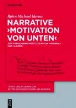 Harms, Björn Michael Narrative `Motivation von unten`