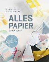 Egger, Sonja Alles Papier