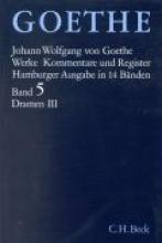 Goethe, Johann Wolfgang von Dramatische Dichtungen III