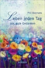 Bosmans, Phil Leben jeden Tag