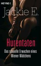 E., Jackie Hurentaten