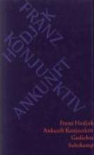 Hodjak, Franz Ankunft Konjunktiv