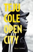 Cole, Teju Open City