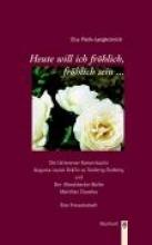 Plath-Langheinrich, Elsa Heute will ich fröhlich, fröhlich sein...