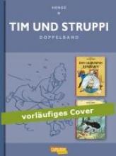 Hergé, Georges Remi Tim & Struppi: Das Geheimnis der Einhorn und Der Schatz Rackhams des Roten
