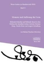 Chmelarz-Moswitzer, Martina Mimesis und Auflösung der Form