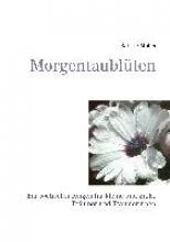 Müller, Sabine Morgentaublüten