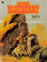 Charlier, Jean-Michel Blueberry 16 Vogelfrei