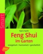 Engelke, Regina Feng Shui im Garten
