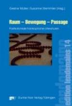 Raum - Bewegung - Passage