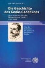 Schmidt, Jochen Die Geschichte des Genie-Gedankens in der deutschen Literatur, Philosophie und Politik 1750-1945. 2 Bde