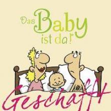 Kernbach, Michael Geschafft! Das Baby ist da!